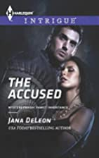 The Accused (Harlequin Intrigue) by Jana…