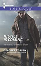 Justice is Coming (Harlequin IntrigueThe…