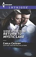 Scene of the Crime: Return to Mystic Lake…