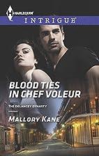Blood Ties in Chef Voleur (Harlequin…