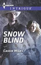 Snow Blind by Cassie Miles