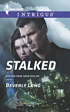 Stalked (The Men from Crow Hollow Book 2) by…