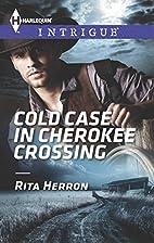 Cold Case in Cherokee Crossing (Harlequin LP…