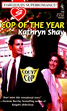 Cop of the Year (Bayview Heights Trilogy) by…