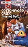 Margot Dalton: Cottonwood Creek: Home on the Ranch (Harlequin Superromance No. 794)