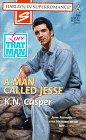 A Man Called Jesse by K. N. Casper