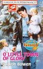 O Little Town of Glory by Judith Bowen