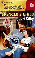 Spencer's Child by Joan Kilby