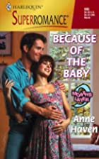 Because of the Baby by Anne Haven