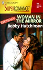 Woman in the Mirror by Bobby Hutchinson