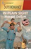 Margot Dalton: In Plain Sight: Crystal Creek (Harlequin Superromance No. 914)