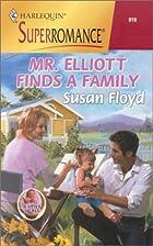 Mr. Elliott Finds a Family by Susan Floyd