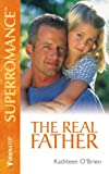 O'Brien, Kathleen: The Real Father: (Twins) (Harlequin Superromance No. 927)