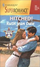Hitched! by Ruth Jean Dale