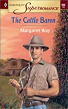 The Cattle Baron by Margaret Way