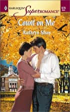 Count on Me by Kathryn Shay