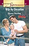 Donna Sterling: Wife by Deception: Twins (Harlequin Superromance No. 1017)