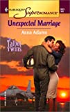 Adams, Anna: Unexpected Marriage