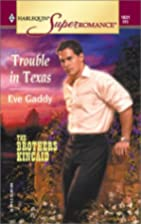 Trouble in Texas: The Brothers Kincaid, Book…