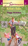 Nicholson, Peggy: Kelton's Rules: You, Me & the Kids (Harlequin Superromance No. 1119)