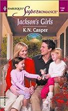 Jackson's Girls by K. N. Casper