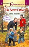 Adams, Anna: The Secret Father