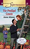 Adams, Anna: The Prodigal Cousin