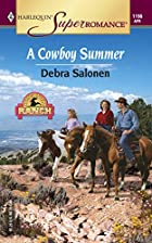A Cowboy Summer by Debra Salonen