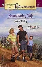 Homecoming Wife by Joan Kilby