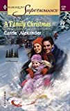 Alexander, Carrie: A Family Christmas: North Country Stories (Harlequin Superromance No. 1239)