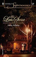 Her Little Secret by Anna Adams