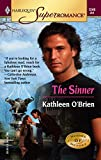 O'Brien, Kathleen: The Sinner: Heroes of Heyday (Harlequin Superromance No. 1249)