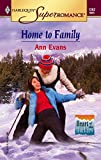 Evans, Ann: Home to Family: Heart of the Rockies (Harlequin Superromance No. 1262)