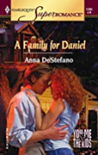 A Family for Daniel: You, Me & the Kids…