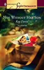 Not Without Her Son by Kay David