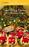 Quinn, Tara Taylor: Merry Christmas, Babies