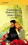 O'Brien, Kathleen: Christmas In Hawthorn Bay (Harlequin Super Romance)