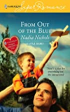 From Out of the Blue by Nadia Nichols