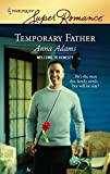 Adams, Anna: Temporary Father