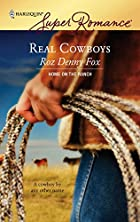 Real Cowboys by Roz Denny Fox