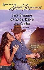 The Sheriff of Sage Bend by Brenda Mott