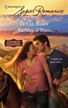 Texas Baby by Kathleen O'Brien
