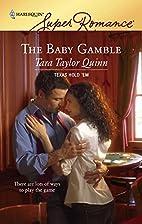 The Baby Gamble by Tara Taylor Quinn