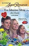 Evans, Ann: The Missing Mom (Harlequin Super Romance)