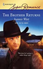 The Brother Returns by Jeannie Watt