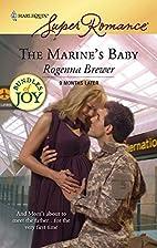 The Marine's Baby by Rogenna Brewer