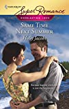 Jacobs, Holly: Same Time Next Summer (Harlequin Super Romance)