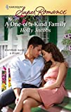 Jacobs, Holly: A One-of-a-Kind Family (Harlequin Super Romance)