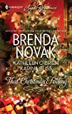 Novak, Brenda / O'Brien, Kathleen / Bliss, Karina: That Christmas Feeling (#1668)