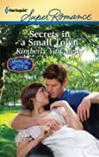 Secrets in a Small Town by Kimberly Van…
